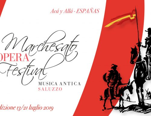 Marchesato Opera Festival – Dal 13 al 21 luglio a Saluzzo