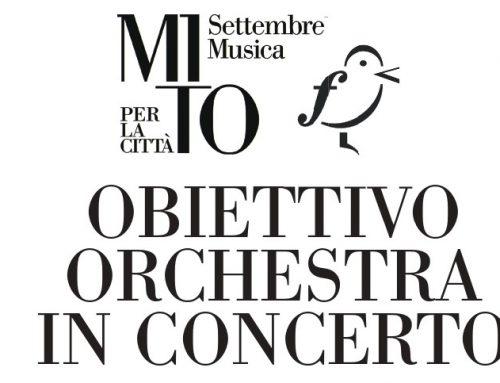 Obiettivo Orchestra a MITO Settembre Musica